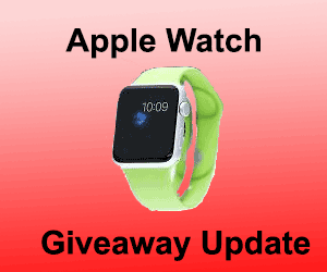 Update o The Free Apple Watch Contest